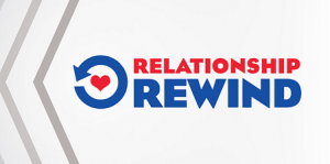 Rewind Your Relationship!